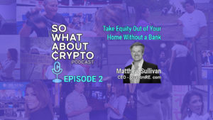 Release Home Equity Cash From Your Home- Episode 2