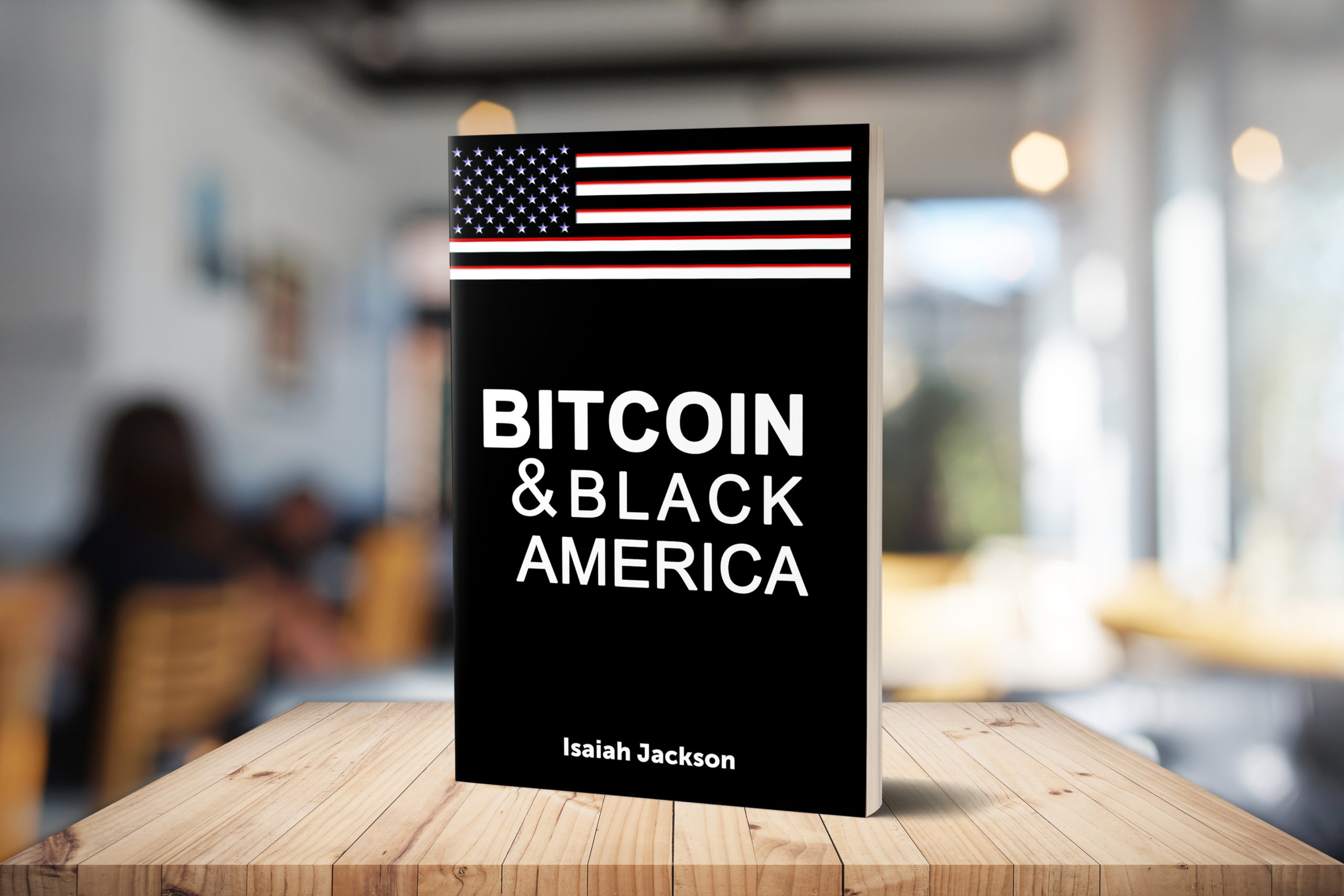 Bitcoin & Black America Book By Isaiah Jackson